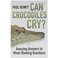 HISTORY PRESS BOOKS Can Crocodiles Cry?, CRY?/CRY?