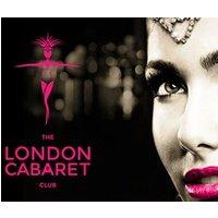 The London Cabaret Club Tickets and Meet the Stars for Two