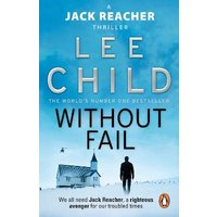 Without Fail: (Jack Reacher 6) at Foyles Bookstore