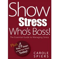 Show Stress Who's Boss!