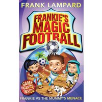 Chelsea Frankie`s Magic Football Book - Frankie v`s Mummy`s Menace