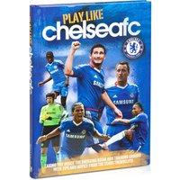 Chelsea Play Like CFC Book - Hardback