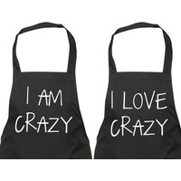 Couples Aprons I Am Crazy I Love Crazy Gift Apron Present House Warming Wedding Engagement Birthday Christmas Pair - Seek Gifts