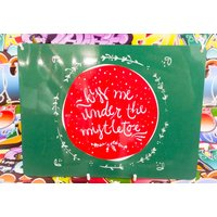 Kiss me under the mistletoe, christmas hanging sign, plaque, xmas - Mistletoe Gifts