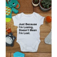 Just because Im losing doesnt mean Im lost baby vest boys girls grow, Little Hippo, Bodysuit, Hippy, Printed Babies Wear Clothing - Hippo Gifts