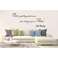 Bob Marley One Good Thing About Music Wall Art Vinyl Decal Quote Sticker Wall Mural Decoration - Bob Marley Gifts