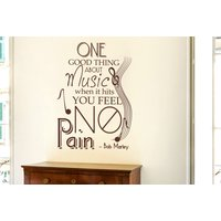 Bob Marley  One Thing About Music When It Hits You Feel No Pain Wall Sticker - Bob Marley Gifts