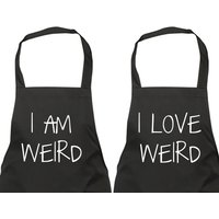 Couples Aprons I Am Weird I Love Weird Gift Apron Present House Warming Wedding Engagement Birthday Christmas Pair - Seek Gifts