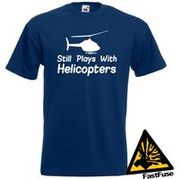 Still Plays With Helicopters TShirt Joke Funny Tshirt Tee Shirt Gift Copter Chopper Pilot RC Model Flying - Rc Gifts