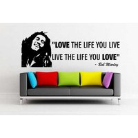 Large Love The Life You Live , Live The Life You Love Wall Decal  Bob Marley Wall Sticker  Vinyl Decal , Wall Art , Vinyl Transfer - Bob Marley Gifts