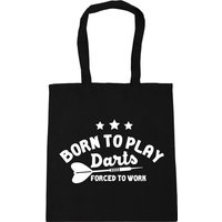 Born to play darts forced to work Tote Shopping Gym Beach Bag 42cm x38cm, 10 litres - Darts Gifts