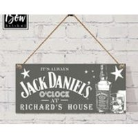 Its always JACK DANIELS oclock at ??? personalised grey hanging alcohol sign, friend gift, home decor, grey scandi - Jack Daniels Gifts
