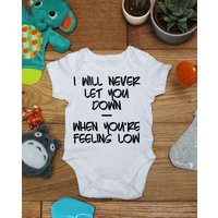 I will never let you down when youre feeling low  baby vest boys girls grow, Little Hippo, Bodysuit, Hippy, Printed Babies Wear Clothing - Hippo Gifts