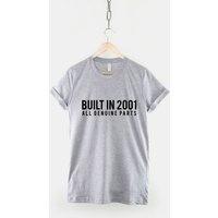2001 16th Birthday Shirt  Built In 2001 All Genuine Parts TShirt - 16th Birthday Gifts