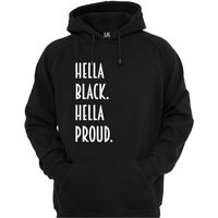 Womens  Hella Black Hella Proud Hoodie Urban Hip Hop Fashion Sweater S2XL Pullover Hoody Kangaroo Pocket Jumper Winter Christmas Gift - Kangaroo Gifts