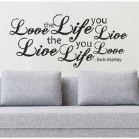 Bob Marley Love The Life You Live Lyrics Wall Quote Sticker Decal Art  WQA11 - Bob Marley Gifts