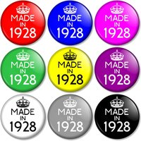 Made in 1928  90th Birthday 25mm / 1 (1 inch) Pin Button Badge  Various colours available 90 Years Old in 2018 Year you were born - 90th Birthday Gifts