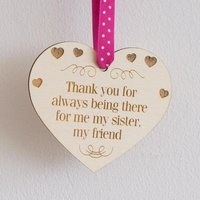 Sentimental quote gift for sisters. Laser engraved wooden hanging heart sign plaque. L022 - Sentimental Gifts