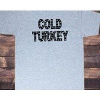 Mens Tshirt Christmas Cold Turkey Cannabis Xmas Novelty Print TS1088 - Cannabis Gifts