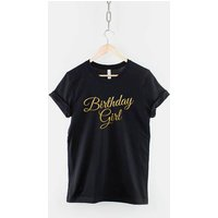 Script Birthday Girl T Shirt  Gold Print Birthday Girl TShirt Girls Top 16th Birthday 18th 21st 30th 40th 50th 60th Grey Black White - 16th Birthday Gifts