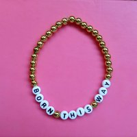 Customizable Lady Gaga Inspired Beaded Bracelet  Born This Way - Lady Gaga Gifts