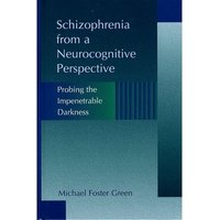 Image of Schizophrenia from a neurocognitive perspective