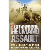 Image of 3 Commando Brigade - Helmand Assault (Sunday Times Bestselling Author)