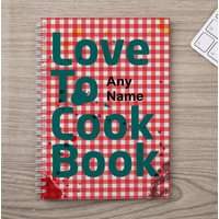 Personalised Notebook - Love to Cook Book - Cook Gifts