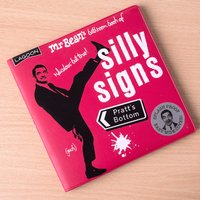 Mr Bean's Book Of Silly Signs - Mr Bean Gifts