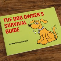 Martin Baxendale The Dog Owner's Survival Guide - Dog Gifts