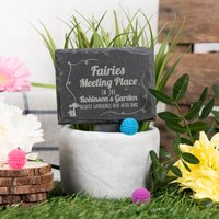 Engraved Slate Plant Marker - Fairies Meeting Place - Fairies Gifts