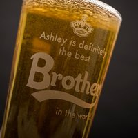 Personalised Pint Glass - Definitely The Best Brother - Brother Gifts