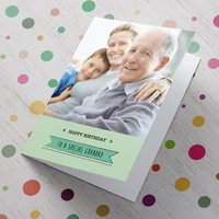 Photo Upload Card - To A Special Grandad - Grandad Gifts
