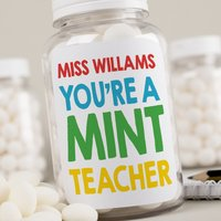 Personalised Mints - You're A Mint Teacher - Mint Gifts