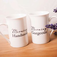 Mug Gift Set - 'Morning Handsome, Morning Gorgeous'