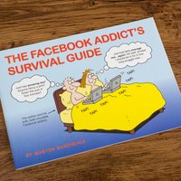 Martin Baxendale The Facebook Addict's Survival Guide - Facebook Gifts
