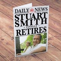 Personalised Card - Newspaper Retired - Newspaper Gifts