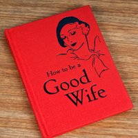How To Be A Good Wife - Gift Book - Book Gifts
