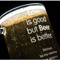 Personalised Pint Tankard - Love is Good but Beer is Better - Beer Gifts