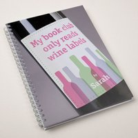 Personalised Notebook: Book Club Reads Wine Labels - Book Gifts