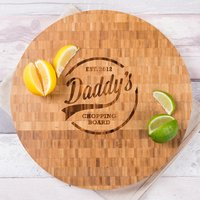 Personalised Large Round Bamboo Chopping Board - Daddy's - Chopping Board Gifts