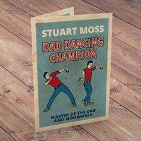 Personalised Card - Dad Dancing Champion - Dancing Gifts