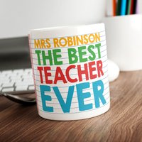 Personalised Mug - Best Teacher Ever - Teacher Gifts