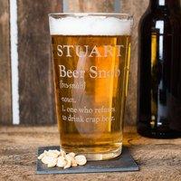 Personalised Pint Glass - Beer Snob - Beer Gifts