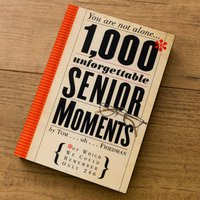 1000 Unforgettable Senior Moments - Gift Book - Book Gifts