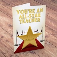 Personalised Card - You're An All Star Teacher - Teacher Gifts