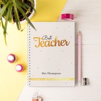 Personalised Notebook - Best Teacher, Gold - Teacher Gifts