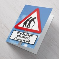 Personalised Card - 60th Birthday Old Person Crossing - 60th Birthday Gifts