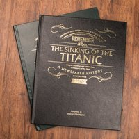 The Sinking Of The Titanic Newspaper Book - The Daily Mirror - Newspaper Gifts