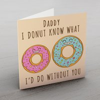 Image of Personalised Card - Donut What I'd Do Without You